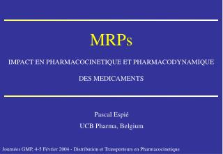 MRPs IMPACT EN PHARMACOCINETIQUE ET PHARMACODYNAMIQUE DES MEDICAMENTS