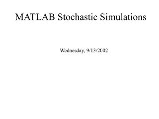 MATLAB Stochastic Simulations