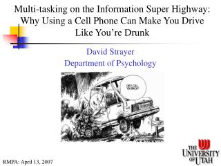 David Strayer Department of Psychology