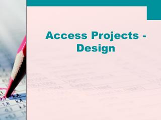 Access Projects - Design
