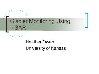 Glacier Monitoring Using InSAR