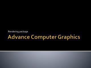 Advance Computer Graphics