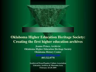 Oklahoma Higher Education Heritage Society: Creating the first higher education archives