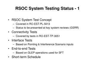 RSOC System Testing Status - 1