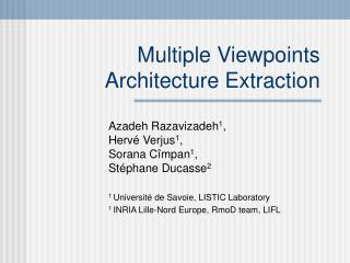 Multiple Viewpoints Architecture Extraction