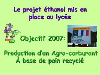 Le projet éthanol mis en place au lycée