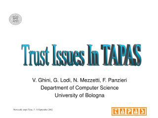 V. Ghini, G. Lodi, N. Mezzetti, F. Panzieri Department of Computer Science University of Bologna