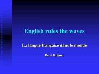 English rules the waves