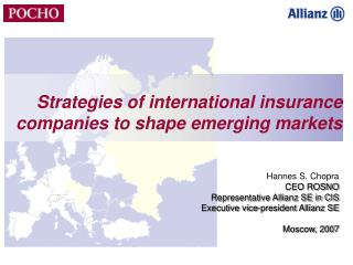 Strategies of international insurance companies to shape emerging markets