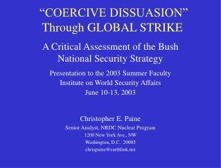 """COERCIVE DISSUASION"" Through GLOBAL STRIKE"