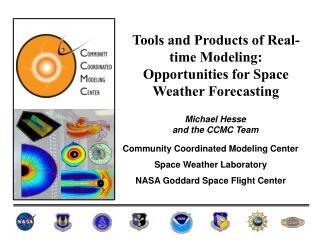 Tools and Products of Real-time Modeling: Opportunities for Space Weather Forecasting