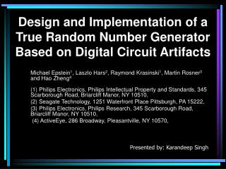 Design and Implementation of a True Random Number Generator Based on Digital Circuit Artifacts