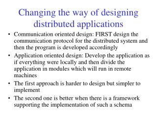 Changing the way of designing distributed applications