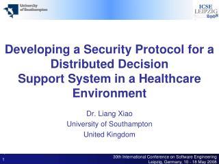 Dr.  Liang Xiao University of Southampton United Kingdom