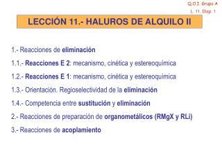 LECCIÓN 11.- HALUROS DE ALQUILO II