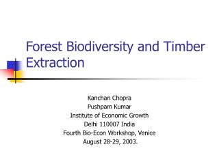 Forest Biodiversity and Timber Extraction