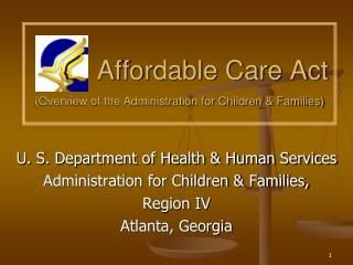 Affordable Care Act (Overview of the Administration for Children & Families)