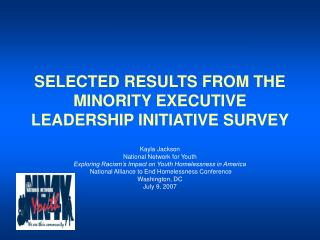 SELECTED RESULTS FROM THE MINORITY EXECUTIVE LEADERSHIP INITIATIVE SURVEY