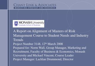 A Report on Alignment of Masters of Risk Management Course to Student Needs and Industry Trends