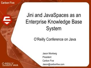 Jini and JavaSpaces as an Enterprise Knowledge Base System