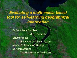 Evaluating a multi-media based tool for self-learning geographical information