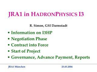 JRA1 in H ADRON P HYSICS  I3