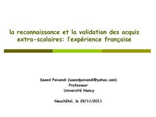 la reconnaissance et la validation des acquis extra-scolaires: l ' expérience française
