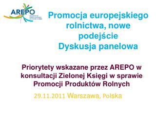 Promocja europejskiego rolnictwa, nowe podejście Dyskusja panelowa