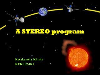 A STEREO program