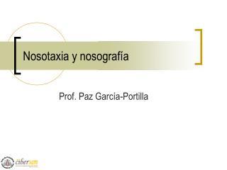 Nosotaxia y nosograf�a