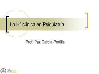 La Hª clínica en Psiquiatría