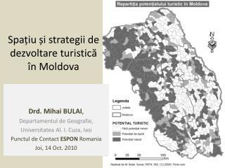 Spa țiu și strategii de dezvoltare turistică în Moldova