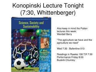 Konopinski Lecture Tonight  (7:30, Whittenberger)