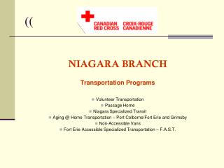 NIAGARA BRANCH Transportation Programs 	Volunteer Transportation 	Passage Home