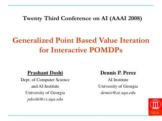 Generalized Point Based Value Iteration for Interactive POMDPs