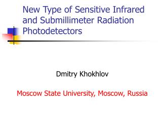 New Type of Sensitive Infrared and Submillimeter Radiation Photodetectors