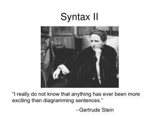 Syntax II