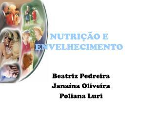 NUTRIÇÃO E ENVELHECIMENTO