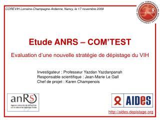 Etude ANRS – COM'TEST Evaluation d'une nouvelle stratégie de dépistage du VIH