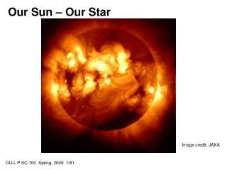 Our Sun – Our Star