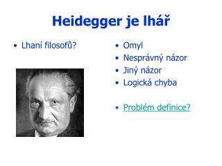Heidegger je lhář