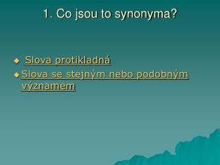 1. Co jsou to synonyma?