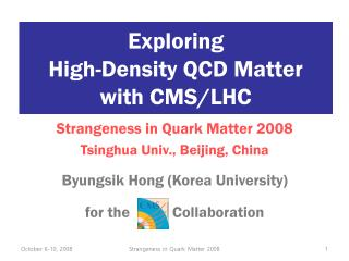 Exploring  High-Density QCD Matter  with CMS/LHC
