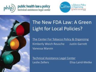 The New FDA Law: A Green Light for Local Policies?