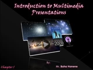 Introduction to Multimedia Presentations
