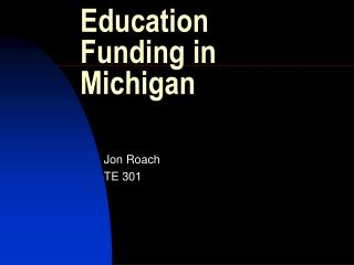 Education Funding in Michigan