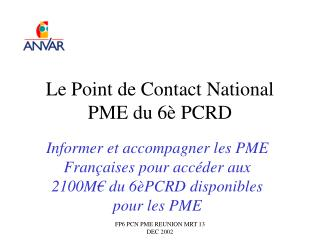Le Point de Contact National PME du 6è PCRD