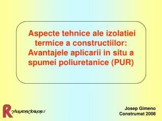Aspecte tehnice ale izolatiei termice a constructiilor: