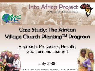Case Study: The African  Village Church PlantingTM Program