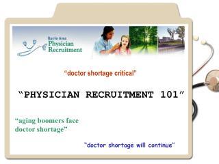 """""""doctor shortage critical"""""""
